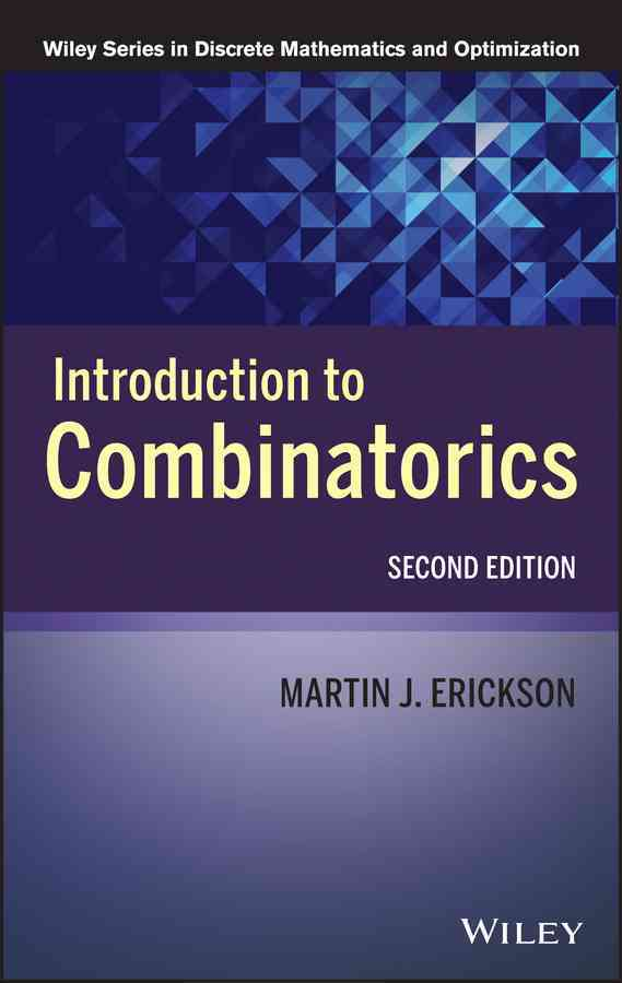 Introduction to Combinatorics By Erickson, Martin J.